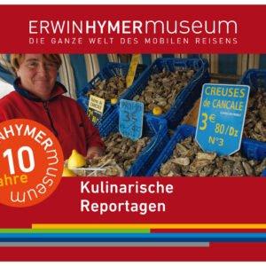 10 Jahre Erwin Hymer Museum Kulinarische Reportagen