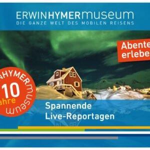 10 Jahre Erwin Hymer Museum Live Reportagen