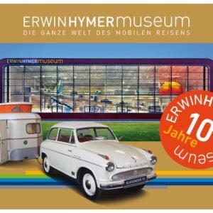 10 Jahre Erwin Hymer Museum Jubiläum