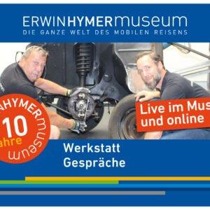 10 Jahre Erwin Hymer Museum Werkstatt Gespräche